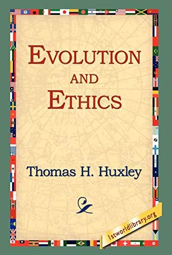 9781421806723: Evolution and Ethics