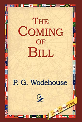 9781421807935: The Coming of Bill