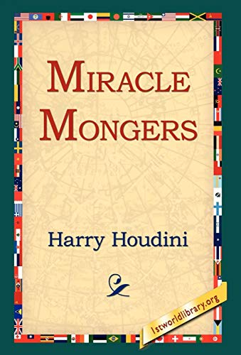 Miracle Mongers (9781421808338) by Harry Houdini