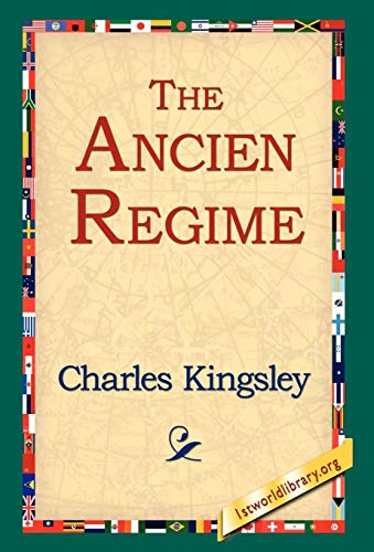 The Ancien Regime: Charles Kingsley