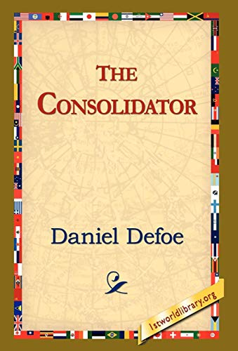 9781421809205: The Consolidator