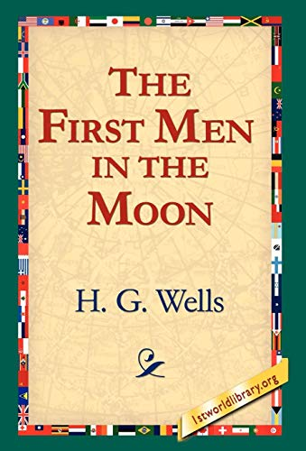 9781421809366: The First Men in the Moon