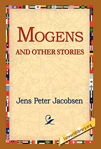 Mogens and Other Stories: J. P. Jacobsen,