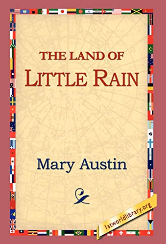 The Land of Little Rain: Mary Austin