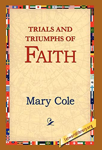 9781421809809: Trials and Triumphs of Faith