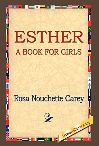 Esther: Rosa Nouchette Carey
