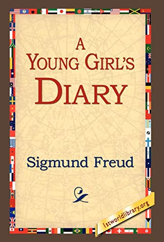 A Young Girls Diary: Sigmund Freud