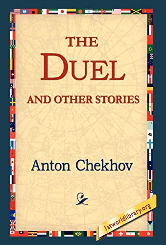 The Duel and Other Stories: Anton Pavlovich Chekhov