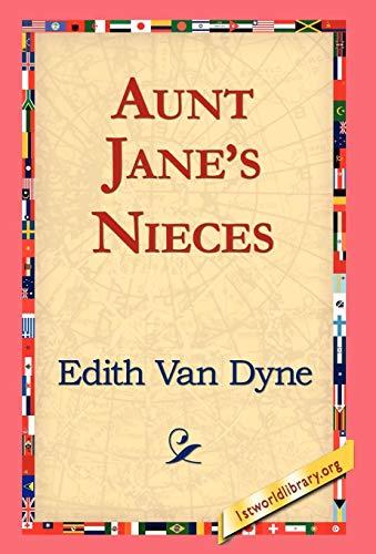 Aunt Janes Nieces: Edith Van Dyne