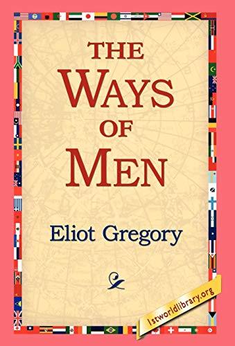 The Ways of Men: Eliot Gregory