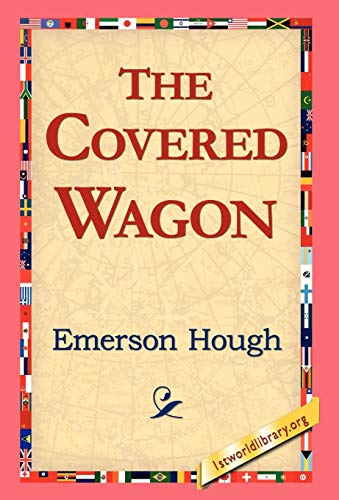 9781421810324: The Covered Wagon