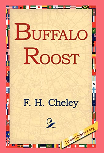 Buffalo Roost: F. H. Cheley