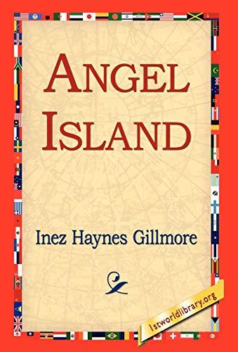 Angel Island: Inez Haynes Gillmore