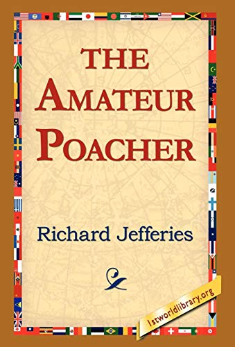 9781421810799: The Amateur Poacher
