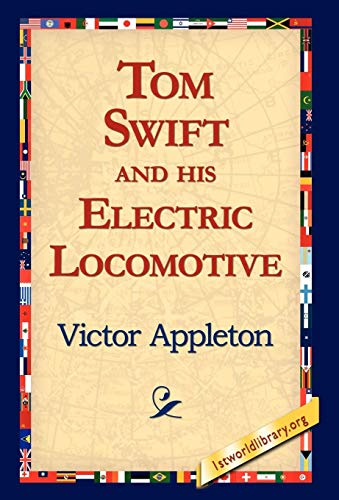 9781421810874: Tom Swift and His Electric Locomotive