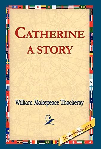 9781421810980: Catherine: A Story