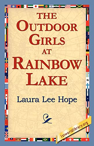 The Outdoor Girls at Rainbow Lake: Laura Lee Hope