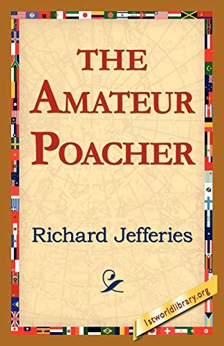 9781421811796: The Amateur Poacher