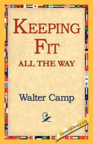 9781421811949: Keeping Fit All the Way