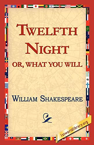 Twelfth Night; Or, What You Will (9781421813721) by William Shakespeare