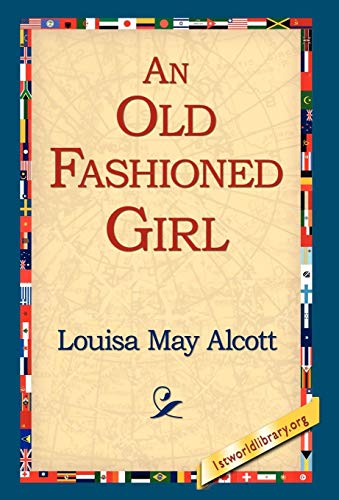 9781421814841: An Old Fashioned Girl