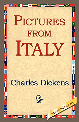 Pictures from Italy: Charles Dickens