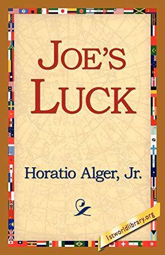 Joe s Luck (Paperback): Jr Horatio Alger