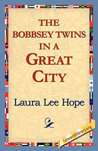 9781421815824: The Bobbsey Twins in a Great City