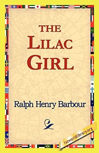 The Lilac Girl (Paperback): Ralph Henry Barbour