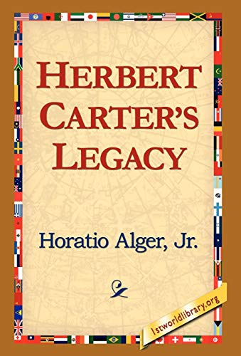Herbert Carters Legacy: Horatio Jr. Alger