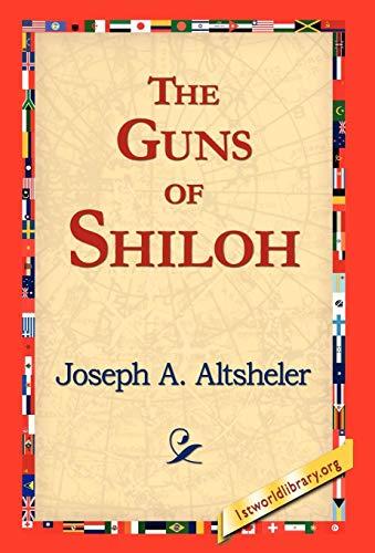 9781421817743: The Guns of Shiloh