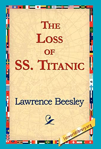 9781421817965: The Loss of the SS. Titanic