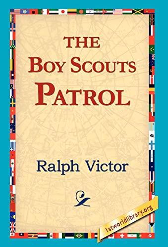 9781421818061: The Boy Scouts Patrol