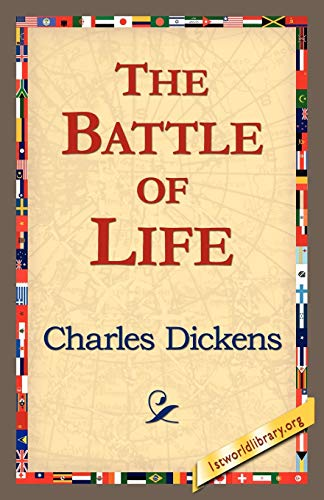 The Battle of Life: Charles Dickens