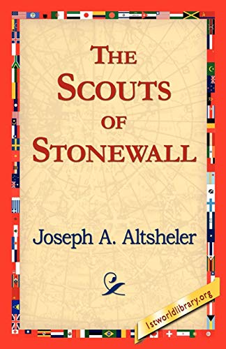 9781421818795: The Scouts of Stonewall