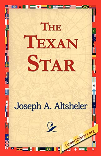 9781421818825: The Texan Star
