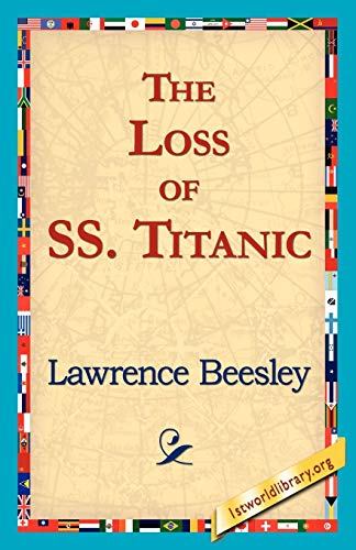 9781421818962: The Loss of the SS. Titanic