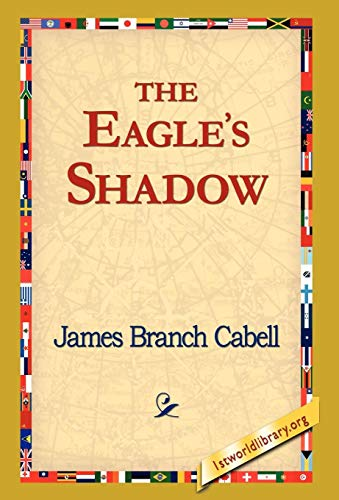 9781421820415: The Eagle's Shadow