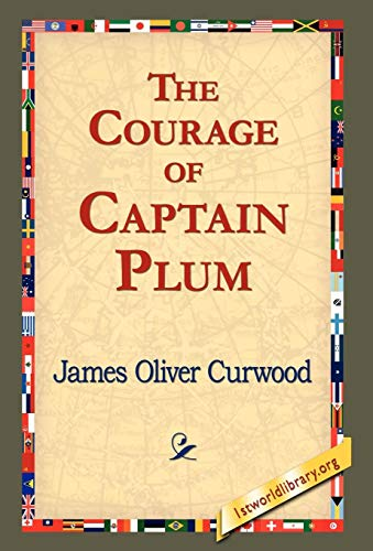 9781421820422: The Courage of Captain Plum