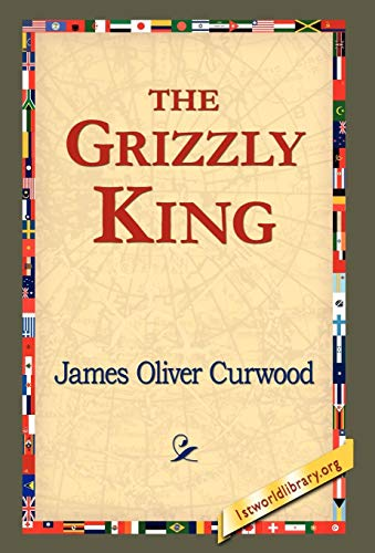 9781421820514: The Grizzly King