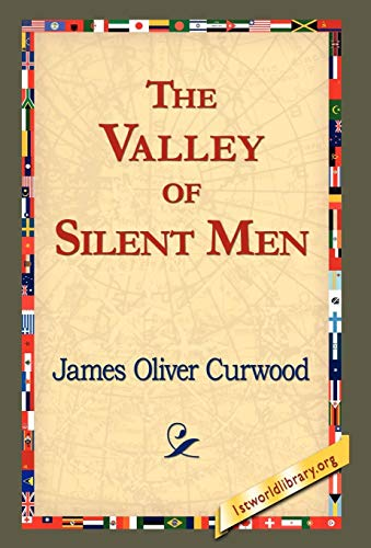 9781421820552: The Valley of Silent Men