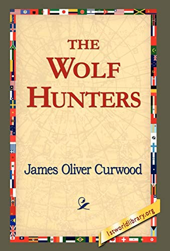 9781421820569: The Wolf Hunters,