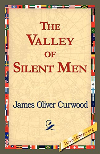 9781421821559: The Valley of Silent Men