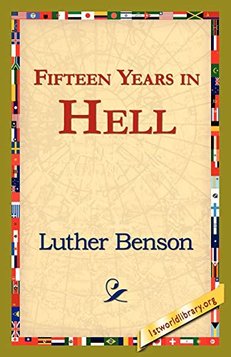 Fifteen Years in Hell (Paperback): Luther Benson