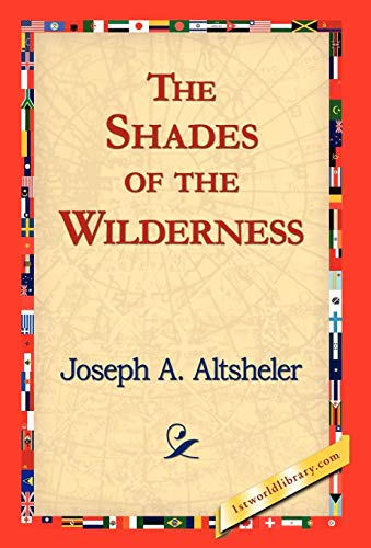 9781421823362: The Shades of the Wilderness