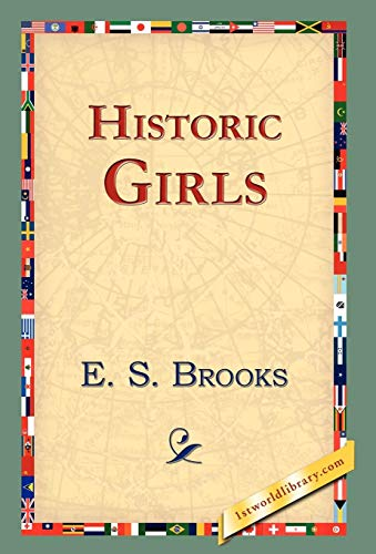 Historic Girls: E. S. Brooks
