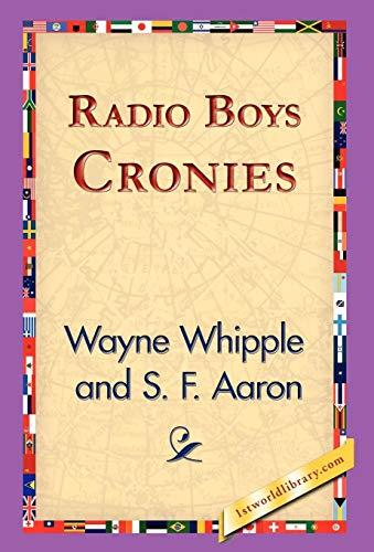 9781421824062: Radio Boys Cronies