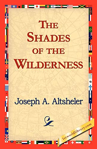 9781421824369: The Shades of the Wilderness