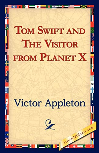 9781421824604: Tom Swift and the Visitor from Planet X
