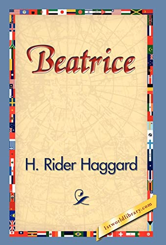 Beatrice: H. Rider Haggard